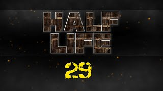 Half Life 1 - Ep29 - Getting Frustrated