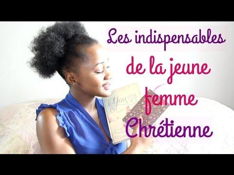 Les indispensables de la jeune femme chrétienne