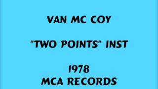 Van McCoy - Two Points - 1978