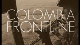 Colombia Frontline - Trailer