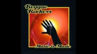 Reggae Rockers - Music is Music [Full album]