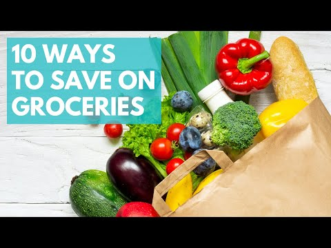 Eating on a Budget | 10 EASY Ways to Save Money on Groceries