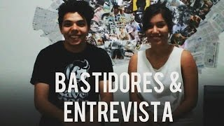 BASTIDORES & ENTREVISTA | FRENESI - A EFERVESCÊNCIA DO SER