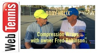 Tennis Injuries - The Body Helix Compression Wraps