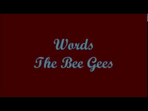 Words (Palabras) - The Bee Gees (Lyrics - Letra)