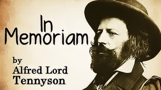 In Memoriam, [Ring Out, Wild Bells] by Alfred Lord Tennyson - New Years Poem