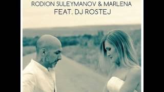 Mixupload Presents: Rodion Suleymanov & Marlena Feat. DJ Rostej - Нежность Chillout / Lounge