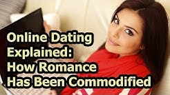 Online Dating Explained: How Romance Has Been Commodified