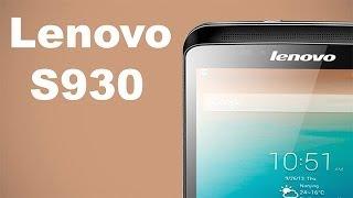 Lenovo S930 - видео обзор 6 дюймового телефона / смартфона