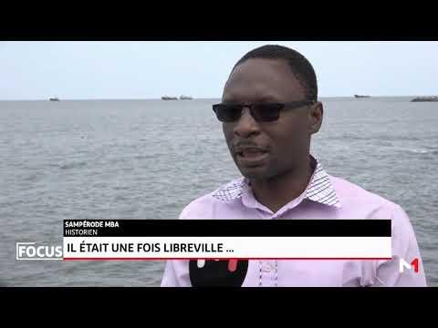 Il était une fois Libreville...