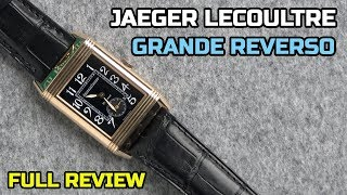 A Very Classy Jaeger LeCoultre GRAND Reverso [REVIEW]