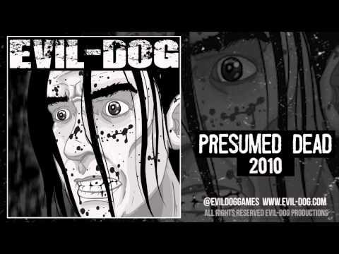 Evil-Dog   Presumed Dead