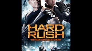 Hard Rush Official Trailer (2013)