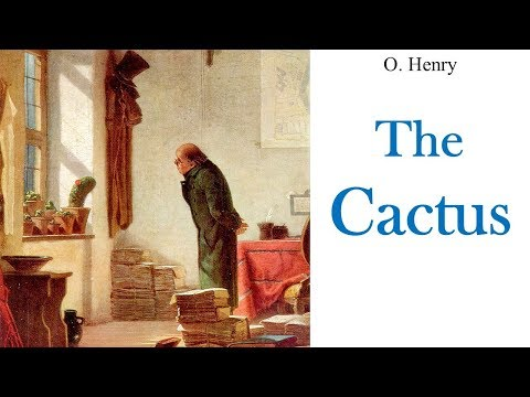 Learn English Through Story - The Cactus By O. Henry