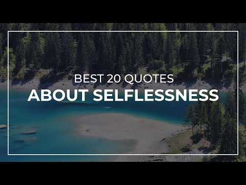 Best 20 Quotes About Selflessness   Quotes For The Day   Beautiful Quotes