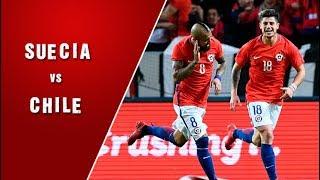 Suecia 1 - 2 Chile   Amistoso 2018