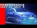 2017 VW Golf R Performance Features