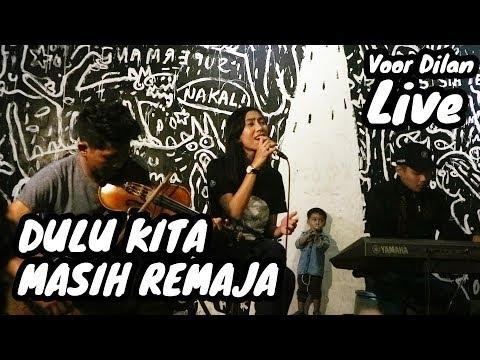LIVE Dulu Kita Masih Remaja - Ajeng KF & The Panasdalam Bank