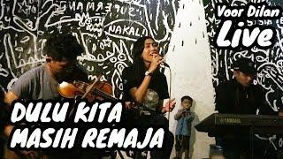 Video LIVE Dulu Kita Masih Remaja - Ajeng KF & The Panasdalam Bank download MP3, 3GP, MP4, WEBM, AVI, FLV Juli 2018