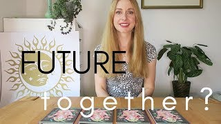 Do We Have a Future Together? PICK A CARD Tarot Reading (Timeless)