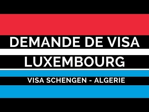 Demande visa Luxembourg Algérie, Dossier formulaire rendez-vous