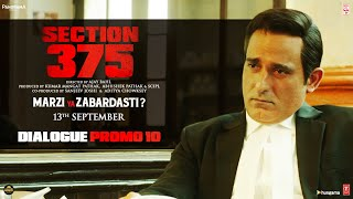 Section 375: Dialogue Promo 10 | Akshaye Khanna | Richa Chadha | Movie In Cinemas Now