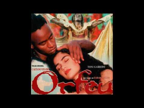 Caetano Veloso   Orfeu   Trilha Sonora [Full Album]