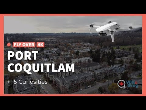 Port Coquitlam fly over 4K + 15 facts