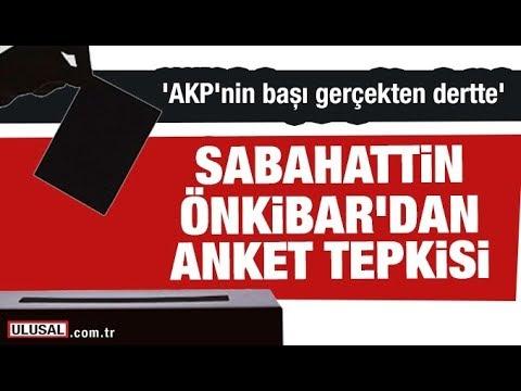 Sabahattin Önkibar'dan anket tepkisi
