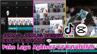 Download lagu Tutorial Jedag Jedug Keren Efek Keyframe Barputar Pakai Lagu Sholawat Aghisna Ya Rasulullah