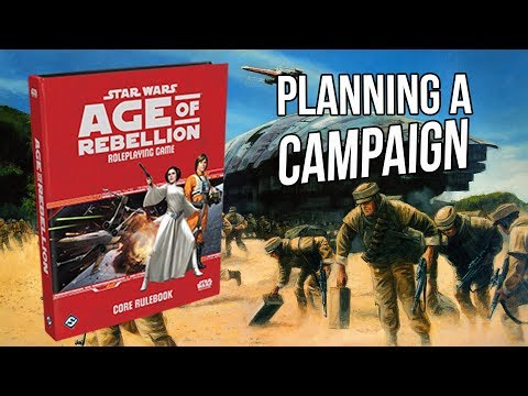 Star Wars Age of Rebellion - Planning a Table Top Campaign (Live