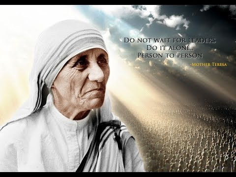 10 Amazing Epic Quotes from Life ★ Mother Teresa
