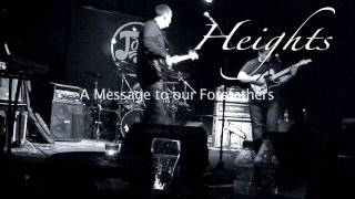 HEIGHTS - A Message To Our Forefathers