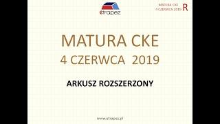 Matura rozszerzona dodatkowa CZERWIEC 2019 matematyka CKE - rozwiązania krok po kroku