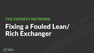 How to Fix a Fouled Lean Rich Exchanger