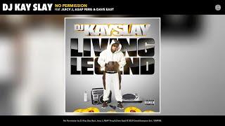DJ Kay Slay - No Permission (Audio) (feat. Juicy J, A$AP Ferg & Dave East)