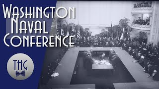 Treaties and War, The Washington Naval Conference