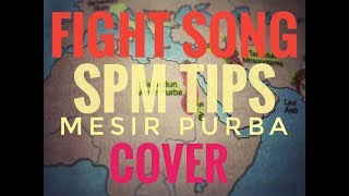 Mesir Purba Fight Song Cover SPM Tips Sejarah Tingkatan 4 Bab 1