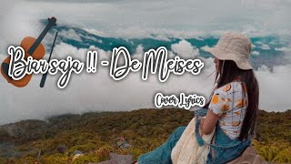 Biar Saja - De Meises (Cover Lyrics)