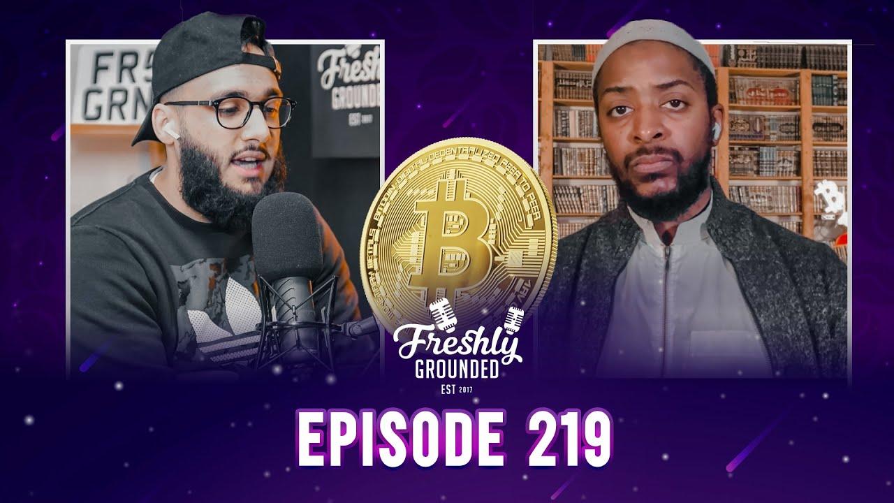 #219 Muawiyyah Tucker: Understanding Bitcoin & Cryptocurrency