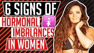 6 SIGNS OF HORMONAL IMBALANCES IN WOMEN │ Gauge Girl Training