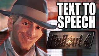 Text To Speech in Fallout 4