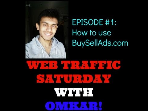 Generate Quick Traffic from buysellads.com - Web Traffic Saturday With Omkar