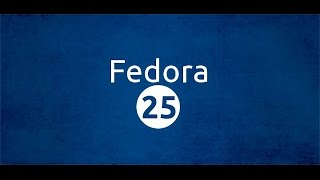 Download Fedora 25 ISO Image from Official Site For Free