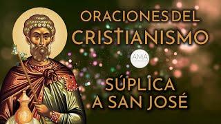 Oraciones del Cristianismo - Súplica a San José (Voz Humana, Texto, Música e Imágenes Cristianas)