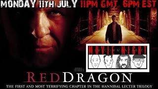 MOVIE NIGHT: Red Dragon - Film Commentary