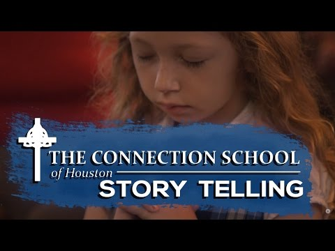 The Connection School of Houston - Story Telling