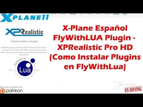 X-Plane 11   Addons y Plugins   FlyWithLUA Plugin - XPRealistic Pro