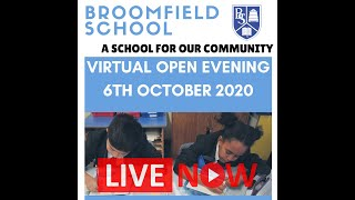 Broomfield 2020 Virtual Open Evening   6pm