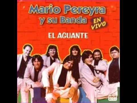 MARIO PEREYRA - EL AGUANTE